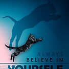Always Believe In Yourself Tiger Cat Mindset by SuccessHunters