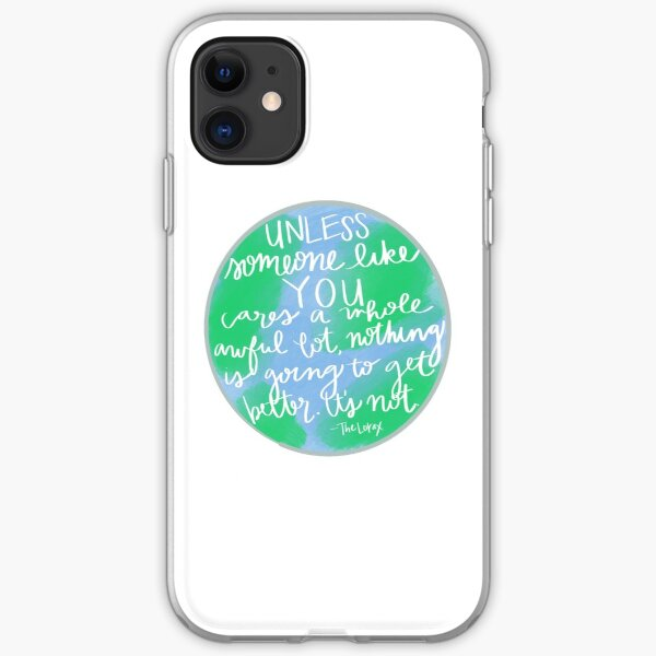 Unless - Earth Day iPhone Soft Case