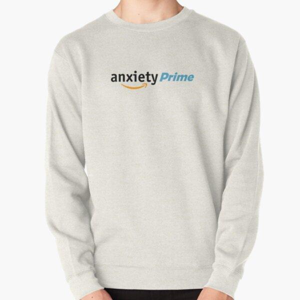 Anxiety Prime Pullover Sweatshirt