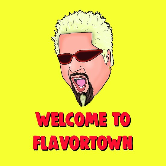 """""""Guy Fieri - Welcome to Flavortown Meme"""" Poster by ..."""