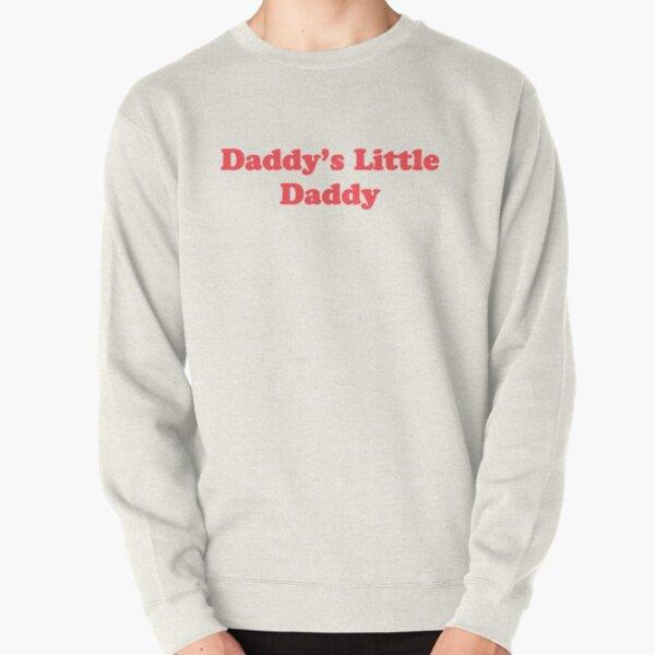 Daddys Little Daddy - The Peach Fuzz Pullover Sweatshirt
