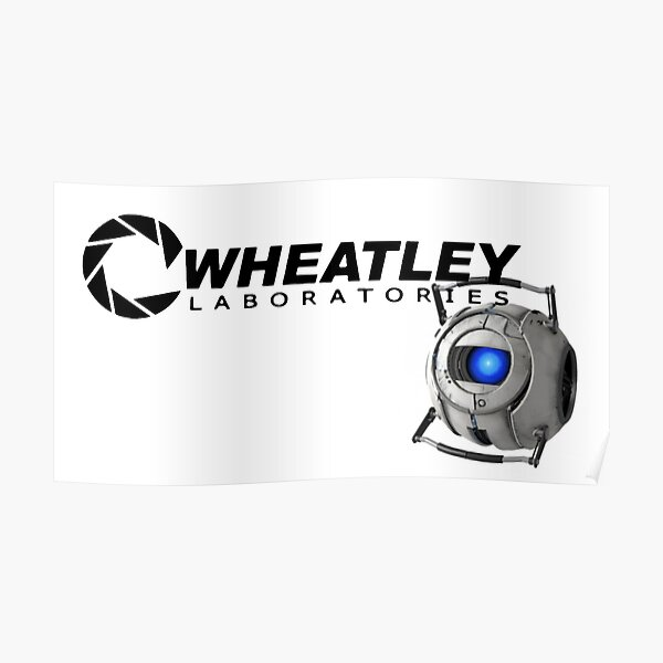 Wheatley Labs Poster