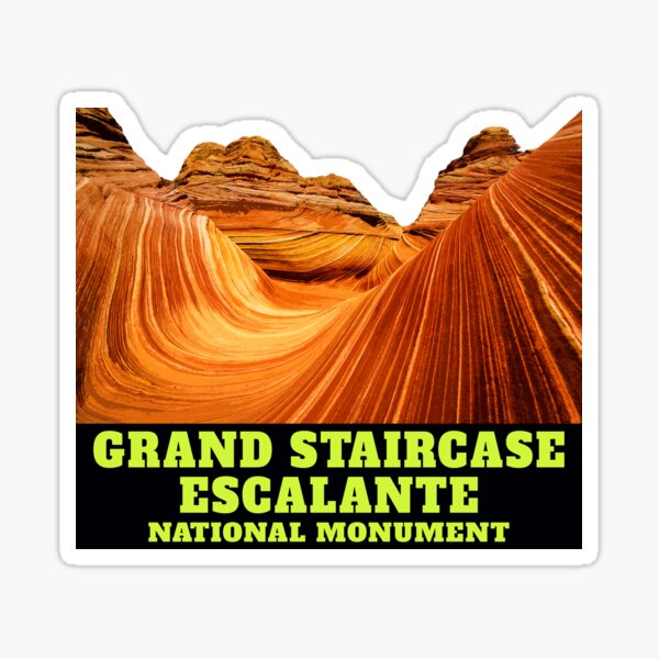 Grand Staircase Escalante National Monument Utah Sticker