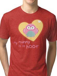 OWL SERIES :: heart - mummy is a hoot 2 Tri-blend T-Shirt