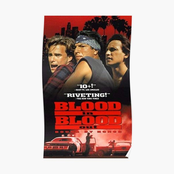 Vatos Locos blood in blood out Poster