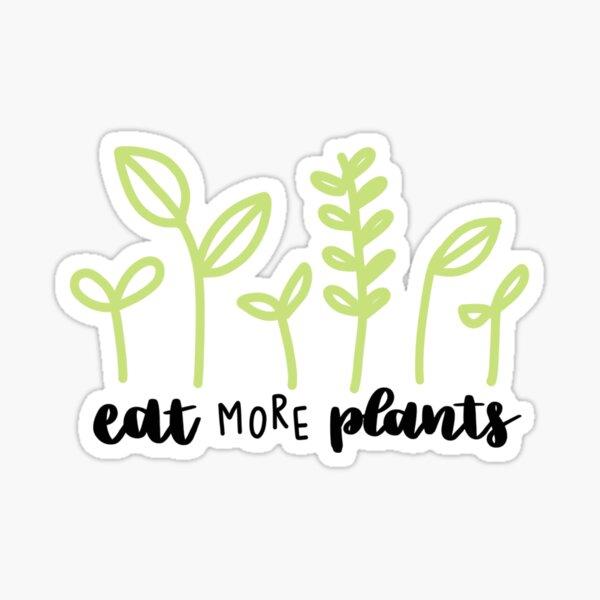Eat More Plants Sticker Sticker