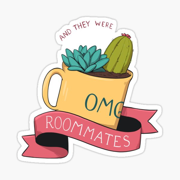 and they were roommates - tropes series Sticker