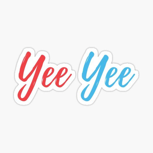 Yee Yee - Red & Blue Sticker
