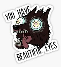 "Over the Garden Wall -- ""You Have Beautiful Eyes""  Sticker"