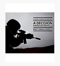 Warrior Decision Photographic Print