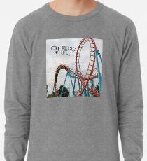 The Rolls of Life t-shirt Lightweight Sweatshirt