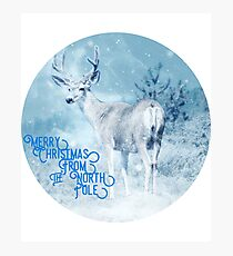 Merry Christmas From the North Pole, deer t-shirt Photographic Print