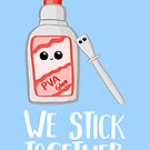 PVA Glue Pun - We stick together - Valentines, Anniversary, Birthday Card - Bestfriend by JustTheBeginning-x (Tori)