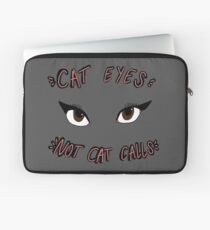 CAT EYES NOT CAT CALLS Laptop Sleeve