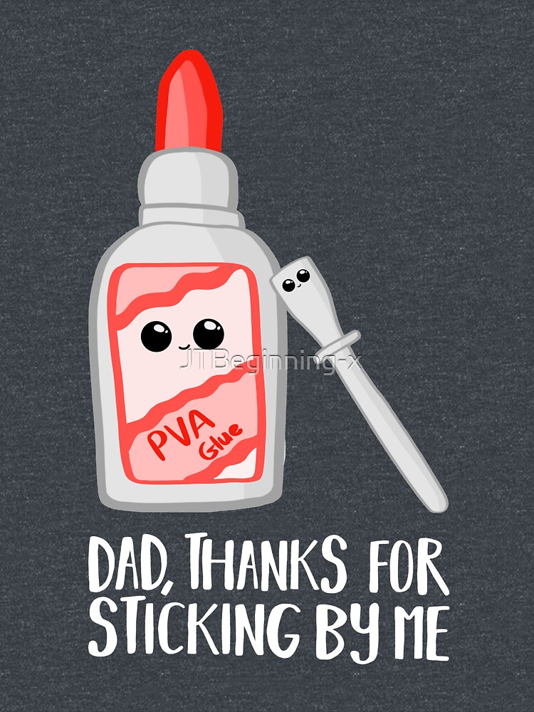 Fathers Day - Dad, Thanks for Sticking by me. PVA by JTBeginning-x