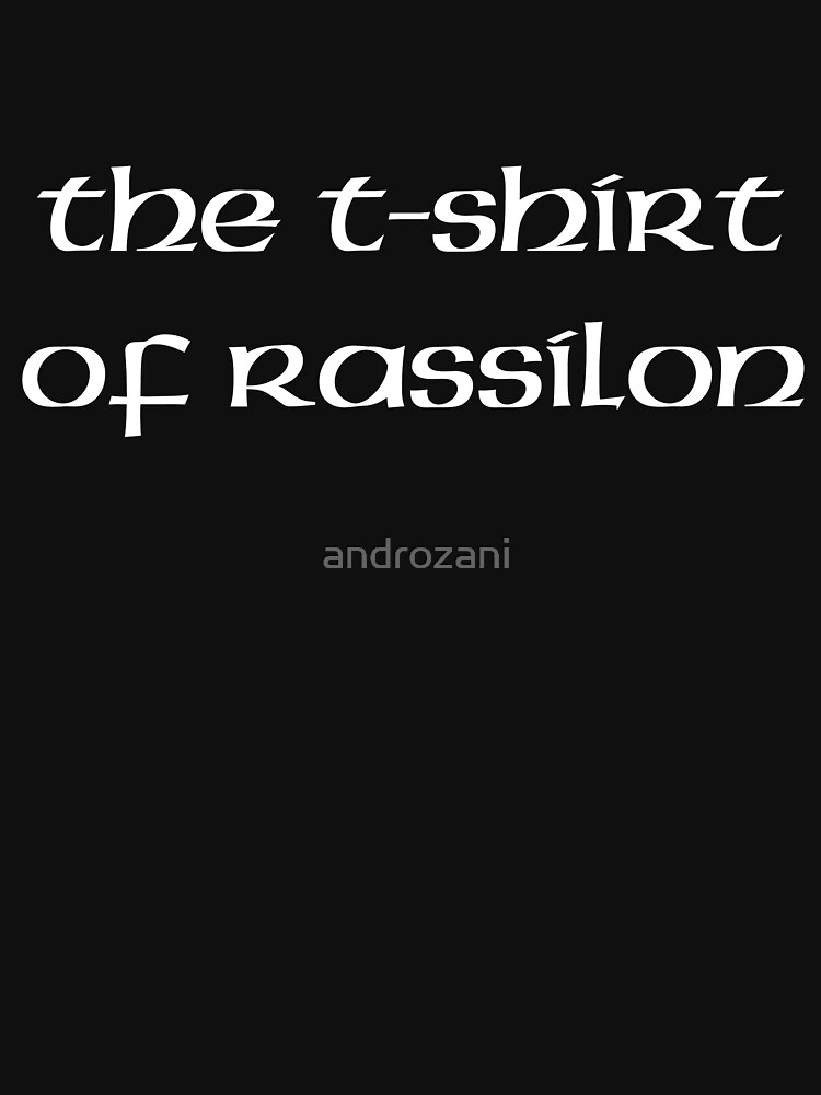The T-Shirt Of Rassilon  by androzani