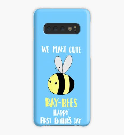 First Father's Day T Shirt - Pun -  Funny - We make cute Babies - Bee Case/Skin for Samsung Galaxy