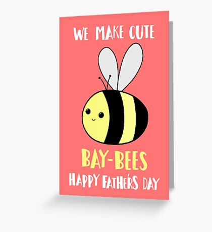 Happy Father's Day - We make cute babies baybees Greeting Card