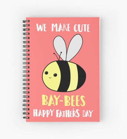 Happy Father's Day - We make cute babies baybees Spiral Notebook