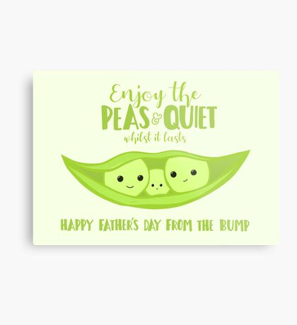 Fathers Day from the BUMP - Funny - Cute - Puns - Peas and Quiet Metal Print