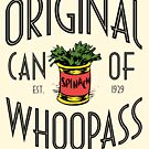 Original Can of Whoopass by BlueEyedDevil