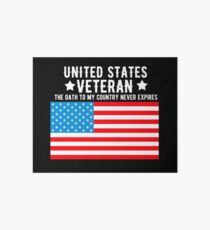 United States Veteran The Oath To My Country Never Expires Veterans Gifts Art Board