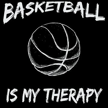 Basketball is my therapy by DiversiumArts