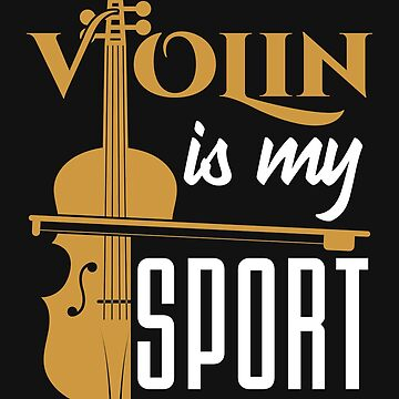 Violin Is My Sport by jaygo