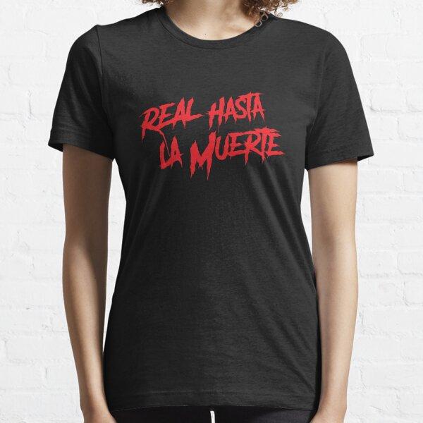 Real Hasta La Muerte Anuel Trap Reggaeton Camiseta esencial