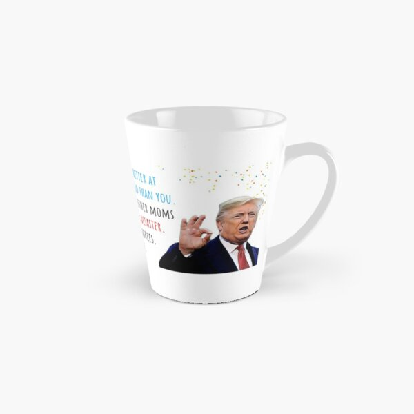 Donald Trump Mothers Day, Motherhood, First Mothers day, Humor, Humour, Cute Gift ideas Tall Mug