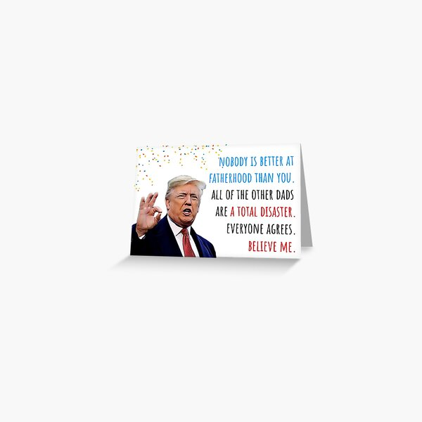 Donald Trump Fathers Day, Fatherhood, First Fathers day, Humor, Humour, Cute Gift ideas Greeting Card