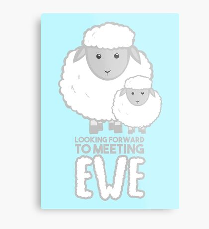 Fathers Day- Sheep - Looking forward to meeting you - Baby Sheep Shirt Metal Print