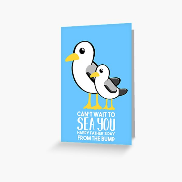 Fathers Day - SeaGull - From The Bump Card - Funny Greeting Card