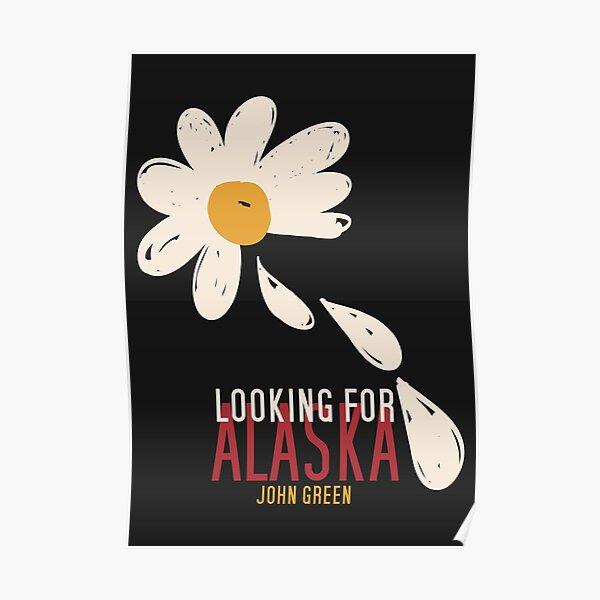 Looking for Alaska Poster