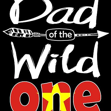 Vietnamese Dad of the Wild One Birthday Vietnam Flag Vietnam Pride Hanoi roots country heritage or born in America you'll love it national citizen by bulletfast