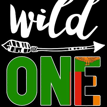 Zambia Wild One Birthday Outfit 1 Zambian Flag Zambia Pride Lusaka roots heritage or other city in your country or born in America you'll love it national citizen by bulletfast
