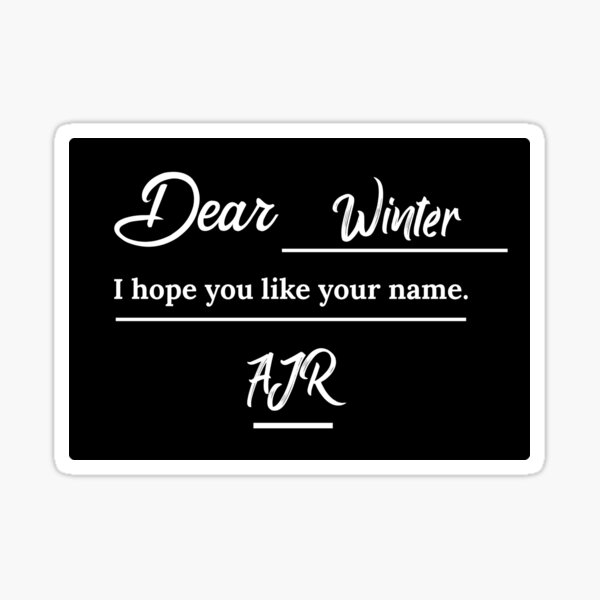 Ajr Dear Winter Stickers Redbubble Or boys or anyone you like, bb c. redbubble