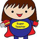 Lehrer sind Superhelden Kawaii von ValeriesGallery