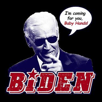 Biden - Ich komme für Sie Baby Hands von Thelittlelord