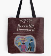 Beetlejuice Handbook For The Recently Deceased  Tote Bag