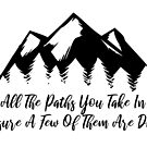 Wilderness Quote Paths In Life by Zehda