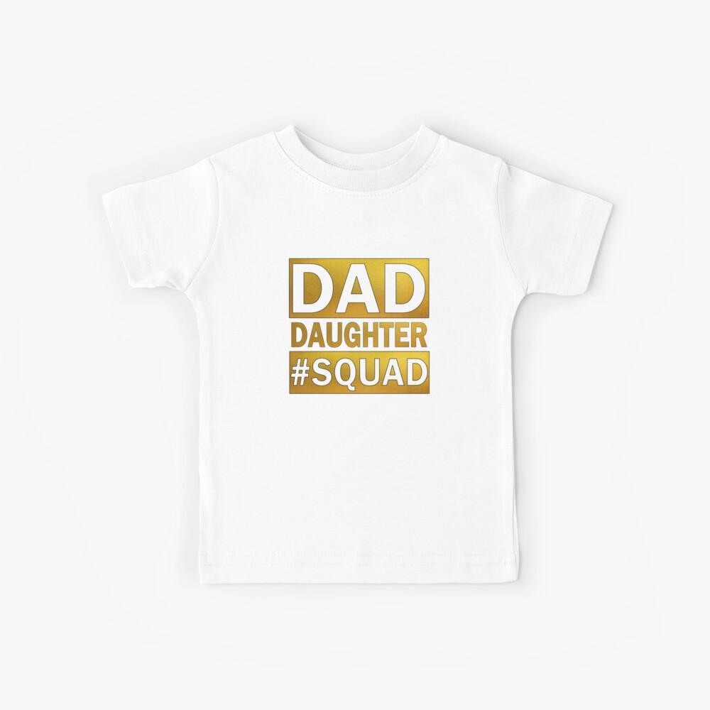 Vater-Tochter-Squad Kinder T-Shirt