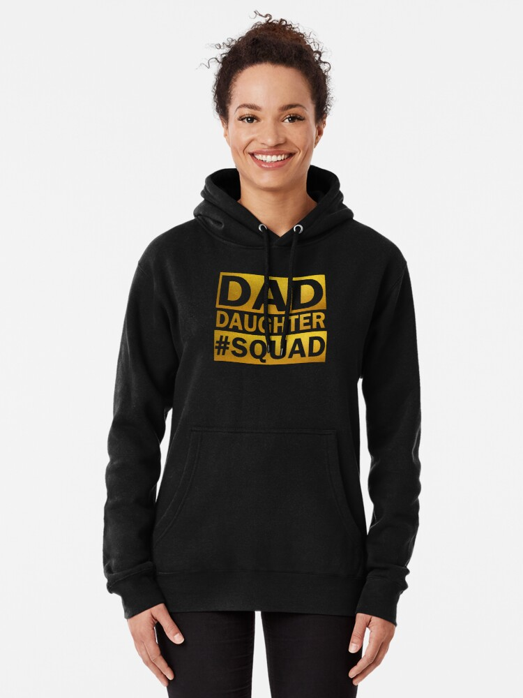 Alternate view of Dad Daughter Squad Pullover Hoodie
