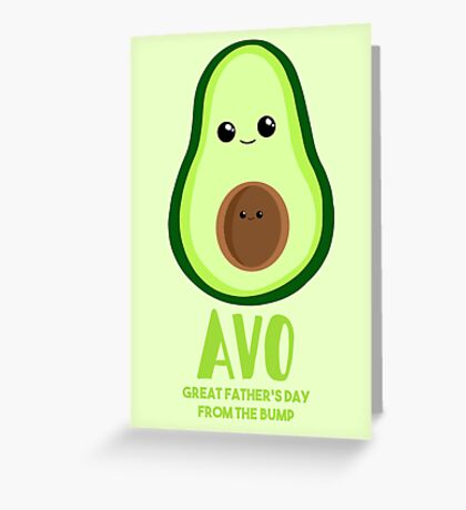 Avocado - Father's Day from the BUMP - Funny - Puns Greeting Card