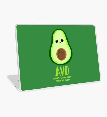 Avocado - Father's Day from the BUMP Shirt Gifts - Funny - Puns - Laptop Skin
