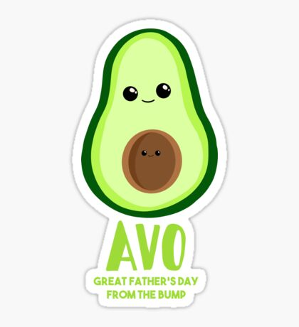 Avocado - Father's Day from the BUMP Shirt Gifts - Funny - Puns - Sticker