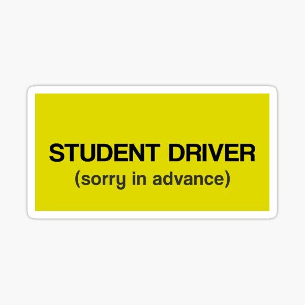 Conductor de estudiante - Lo siento por adelantado Pegatina