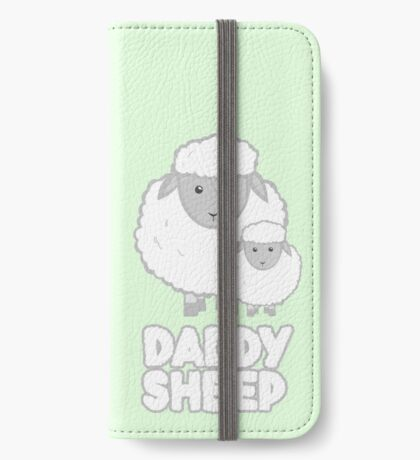 Daddy Sheep  - Fathers Day - Birthday - Funny  - Pun iPhone Wallet