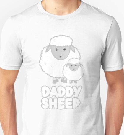 Daddy Sheep  - Fathers Day - Birthday - Funny  - Pun T-Shirt