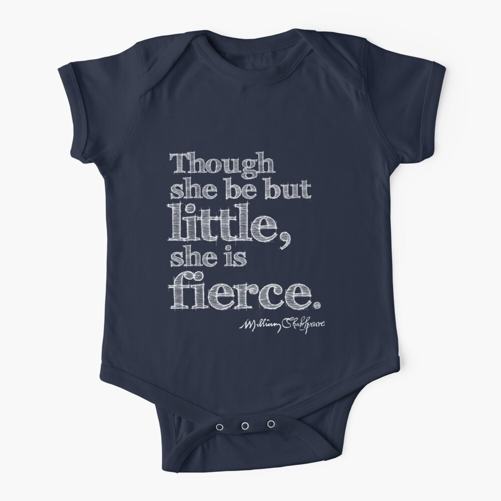 Shakespeare Little But Fierce Grunge Sketch Quote (Light Version) Baby One-Piece
